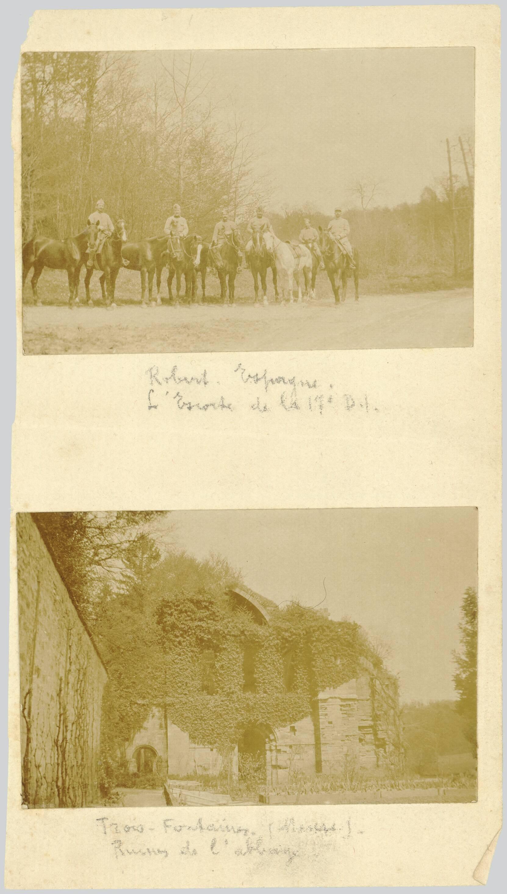 ROBERT-ESPAGNE. L'ESCORTE DE LA 17E D.I. TROIS-FONTAINES (MEUSE). RUINES DE L'ABBAYE