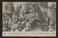 ARRIVEE DES AMERICAINS EN FRANCE. REVUE DES SOLDATS SUR LE PORT. ARRVIAL OF THE AMERICANS IN FRANCE. SOLDIERS PARADE IN THE HARBOUR