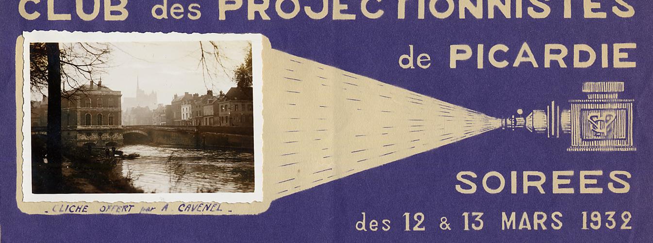Amiens. Club des projectionnistes de Picardie. Soirée des 12 et 13 mars 1932