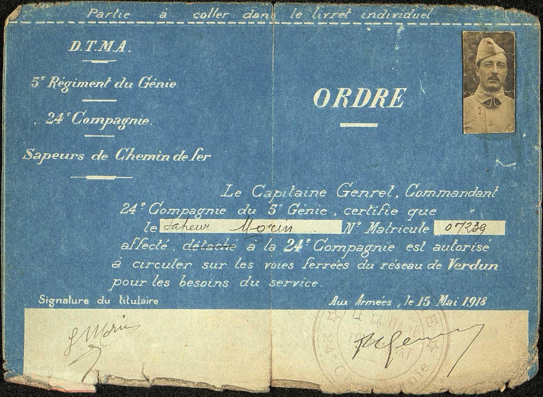 Autorisation de circulation sur les voies ferrées du réseau de Verdun pour les besoins du service, donnée à Louis Paul Morin du 63e Régiment du génie