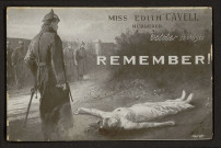 MISS EDITH CAVELL MURDERED OCTOBER 12TH 1915 REMEMBER ! (Mademoiselle Edith Cavell assasinée le 12 octobre 1915 souvenir !)